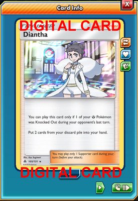 1X Diantha 105/131 Forbidden Light Pokemon TCG Online Digital Card