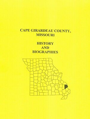 Cape Girardeau County, Missouri History And Biographies - Early Settlers - Pione
