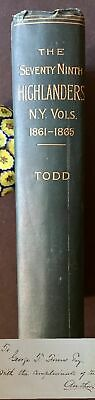 William Todd / Seventy-ninth Highlanders New York Volunteers In The Signed 1st