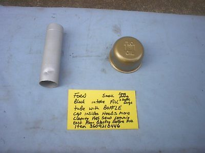 Ford Fe  1962-1965  ? Small Block Fractory Oil Fill Tube Only With Baffle