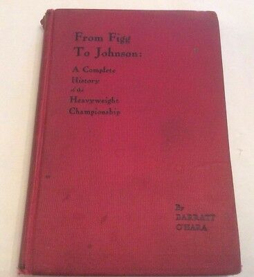 ** Rare Signed Copy ** From Figg To Johnson First Edition 1909