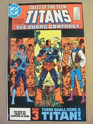 Tales Of The Teen Titans #42 43 44 Annual 3 Judas Contract 1st App Nightwing 9.4