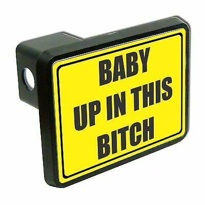 """Baby Up In This 2"""" Tow Trailer Hitch Cover Plug Car Truck Receiver On Board"""