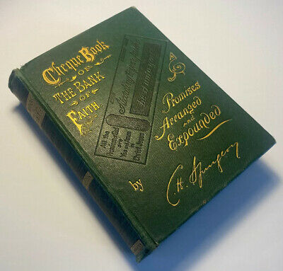 Cheque Book Of The Bank Of Faith, C H Spurgeon, 1888 First Edition, Very Rare