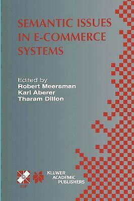 Semantic Issues In E-commerce Systems : Ifip Tc2 / Wg2. 6 Ninth Working Conferen