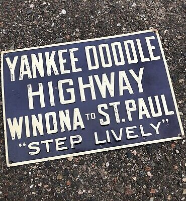 Vintage Embossed Tin Yankee Doodle Highway Sign Winona To St Paul Step Lively