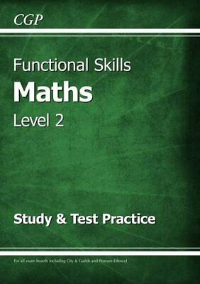 Cgp Books - Functional Skills Maths Level 2 - Study Andamp; Test Practice