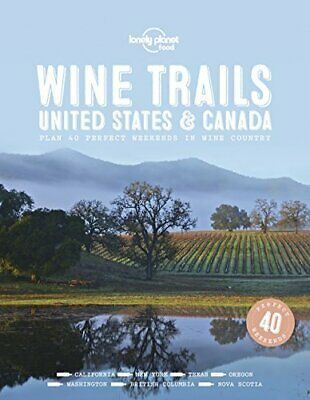 Lonely Planet - Wine Trails - Usa Andamp; Canada