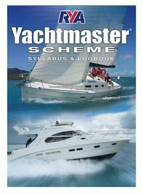Royal Yachting Association - Yachtmaster Scheme Syllabus Andamp; Logbook
