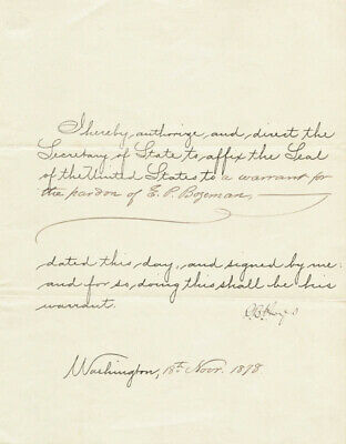 Rutherford B. Hayes - Ial Warrant Signed 11/18/1878