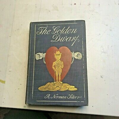 The Golden Dwarf R. Norman Silver Hb 1903 1st Ed Fantasy Supernatural Book Lcpag