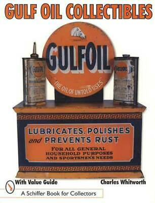 Vintage Gulf Oil Collectors Id Guide - Signs, Cans, Toys & More
