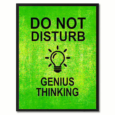 Do Not Disturb Genius Thinking Funny Sign Green Print On Canvas Picture Frames H
