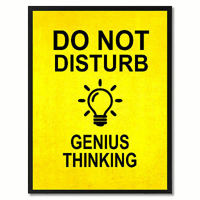 Do Not Disturb Genius Thinking Funny Sign Yellow Print On Canvas Picture Frames