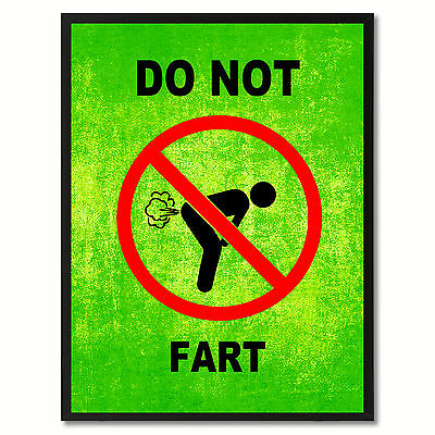 Do Not Fart Funny Sign Green Print On Canvas Picture Frames Home Decor Wall Art