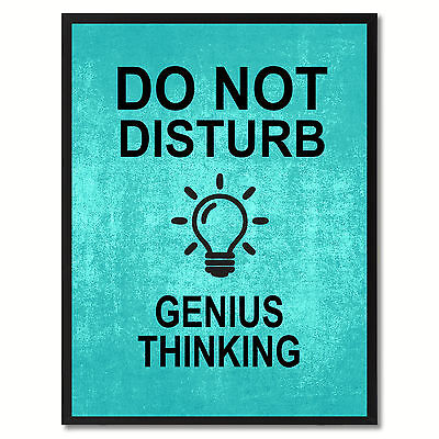 Do Not Disturb Genius Thinking Funny Sign Aqua Print On Canvas Picture Frames Ho