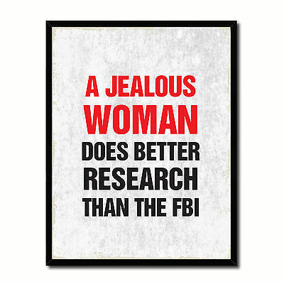 Jealous Woman Does Better Research Than The Fbi Funny Typo Sign 17040 Picture Fr