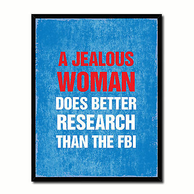 Jealous Woman Does Better Research Than The Fbi Funny Typo Sign 17034 Picture Fr