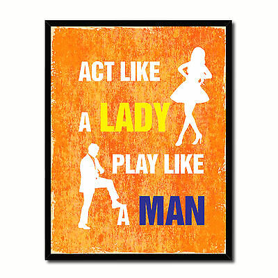 Act Like A Lady Play Like A Man Funny Typo Sign 17005 Picture Frame Gifts Home D
