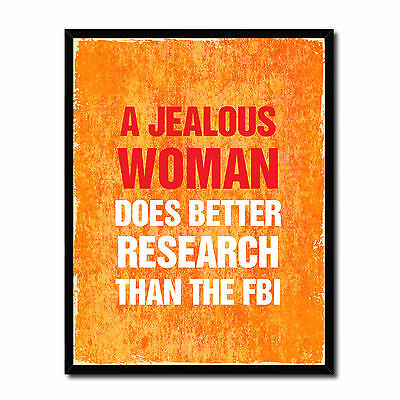 Jealous Woman Does Better Research Than The Fbi Funny Typo Sign 17037 Picture Fr