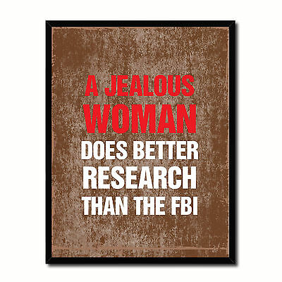 Jealous Woman Does Better Research Than The Fbi Funny Typo Sign 17039 Picture Fr