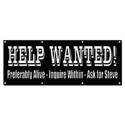 Funny Help Wanted! Positions Interviews Custom Vinyl Banner Sign With Grommets