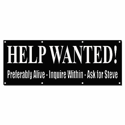 Funny Help Wanted! All Positions Black Custom Vinyl Banner Sign With Grommets
