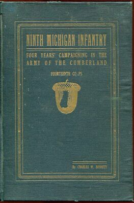 Charles W. Bennett / Historical Sketches Of The Ninth Michigan Infantry 1st 1913