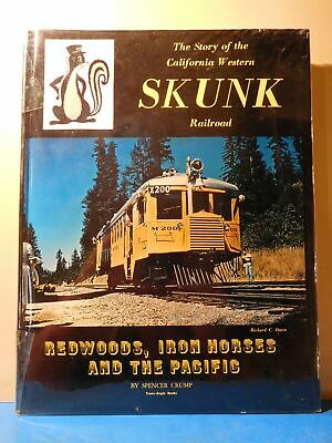 Story Of The California Western Skunk Railroad By Spencer Crump Redwoods, Ir