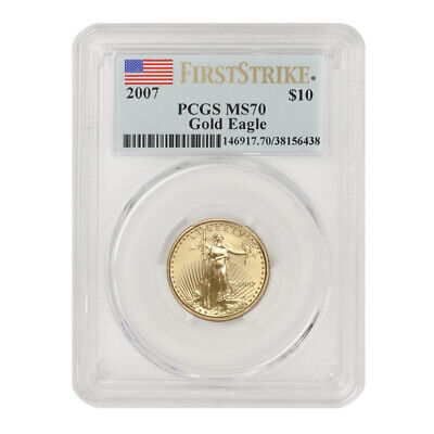 2007 $10 Gold Eagle Pcgs Ms70 First Strike Ten Dollar West Point Mint 1/4 Oz Fs