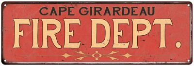 Cape Girardeau Fire Dept. Home Decor Metal Sign Police Gift 106180013953