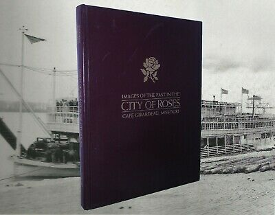 Cape Girardeau Missouri Images Of The Past In City Of Roses 1993 History Picture