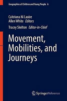 Movement, Mobilities, And Journeys By White Allen (english) Hardcover Book Free