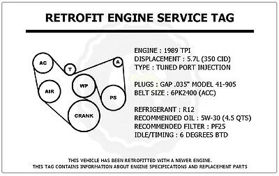 1989 Tpi 5.7l Camaro Z28 Retrofit Engine Service Tag Belt Routing Diagram Decal