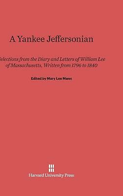 A Yankee Jeffersonian Hardcover Book Free Shipping!