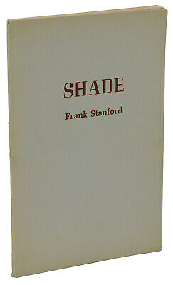 Shade ~ Frank Stanford ~ First Edition 1st 1975 ~ Mill Mountain Press ~ Rare