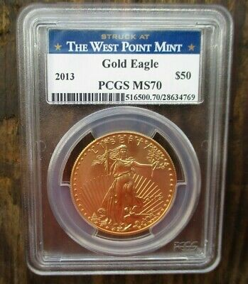 2013 Pcgs Gold Eagle $50 Ms70  Ms 70 The West Point Mint 1oz 1 Ounce