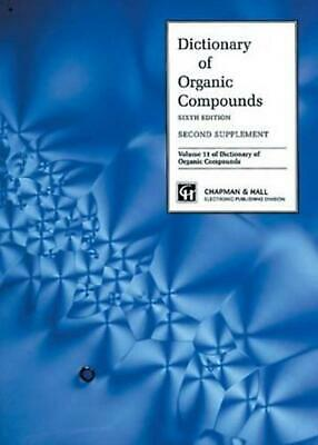 Dictionary Organic Compounds, Sixth Edition, Supplement 2 By Pete H. Rhodes (eng