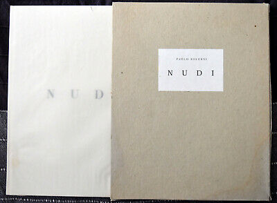 Paolo Roversi: Nudi With Original Painting By David Serrano First Edition