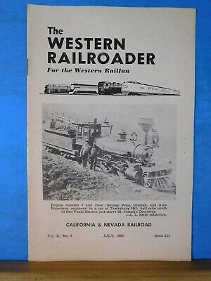 Western Railroader #225 July 1958 California & Nevada Railroad 16 Pages