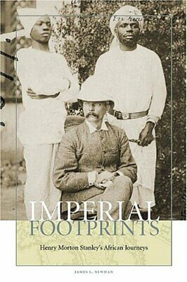 New - Imperial Footprints: Henry Morton Stanley