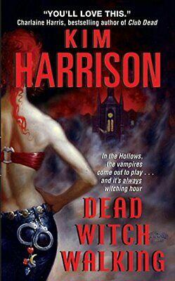 New - Dead Witch Walking By Kim Harrison