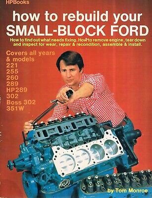 Bk - How To Rebuild Your Small-block Ford 221 255 260 289 302 351w; Specs, I.d.