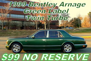 1999 Bentley Arnage Green Label Twin Turbo  $99 No Reserve Auction 1999 GREEN LABEL TWIN TURBO - ONLY 71K! EVERY OPTION! $99 NO RESERVE AUCTION!300