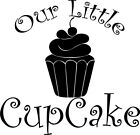 Our little Cupcake Vinyl Home Wall  Free & Fast Shipping! 44 Colors