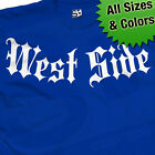 West Side Addiction T-Shirt - West Coast Westside California - All Size & Colors image