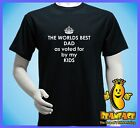 DAD  DADDY  FATHER kids  worlds  best greatest  T  SHIRT