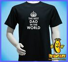 DAD  DADDY  FATHER worlds  best greatest  T  SHIRT