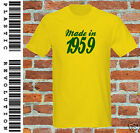 MADE IN 1959 - T-SHIRT - All SIZES + COLS (50s Birthday Present Grandad Fathers