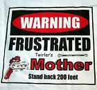 BATON T: FRUSTRATED MOTHER, STAND BACK 200 FEET, MOM IS FRUSTRATED, FREE SHIP